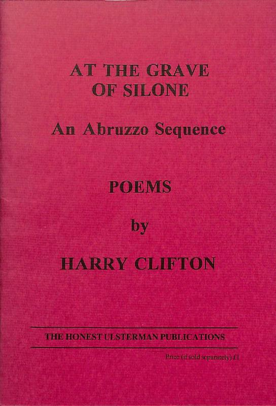 Harry Clifton: At the Grave of Silone - An Abruzzo Sequence