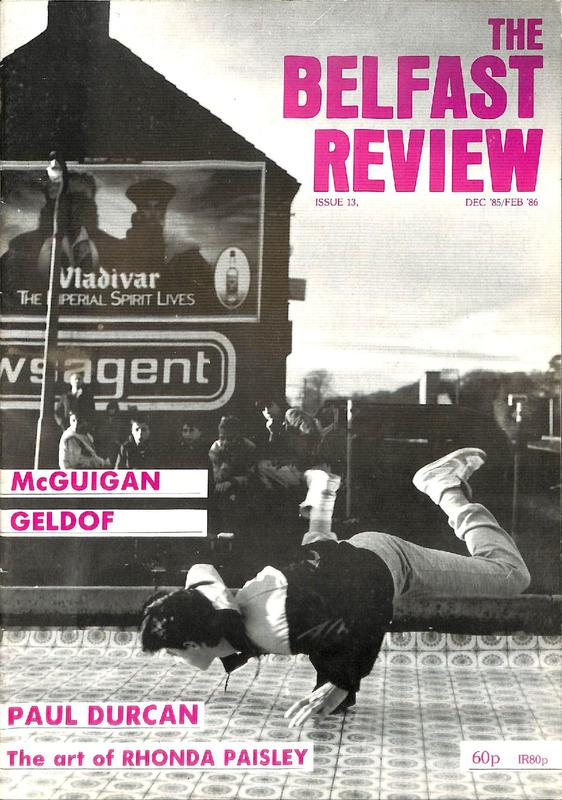 The Belfast Review Issue 13 December 1985/February 1986