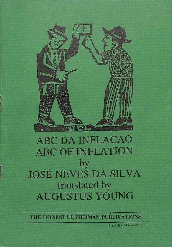 Jose Neves da Silva:  ABC Da Inflacao - ABC of Inflation translated by Augustus Young