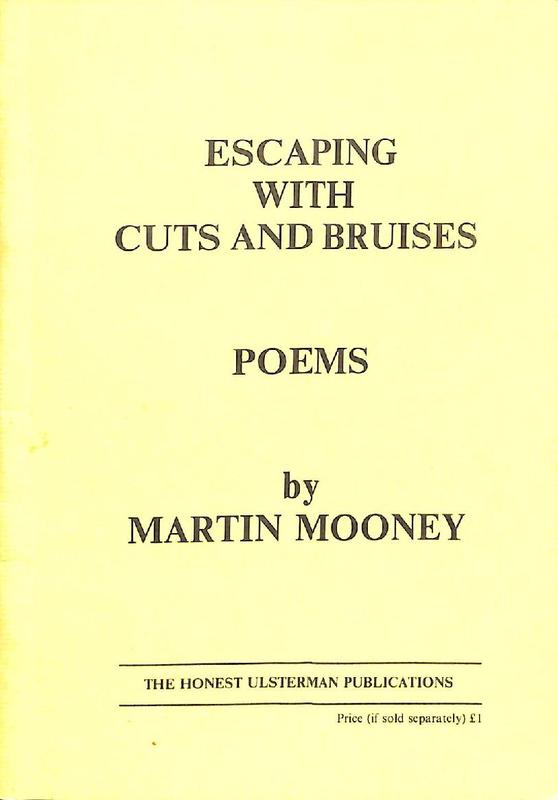 Martin Mooney: Escaping with Cuts and Bruises