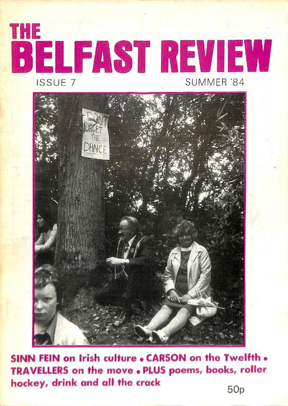 The Belfast Review Issue 7 Summer 1984